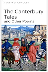 The Canterbury Tales: and Other Poems Kindle Edition