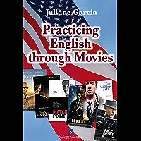 Practicing english through movies (English Edition)