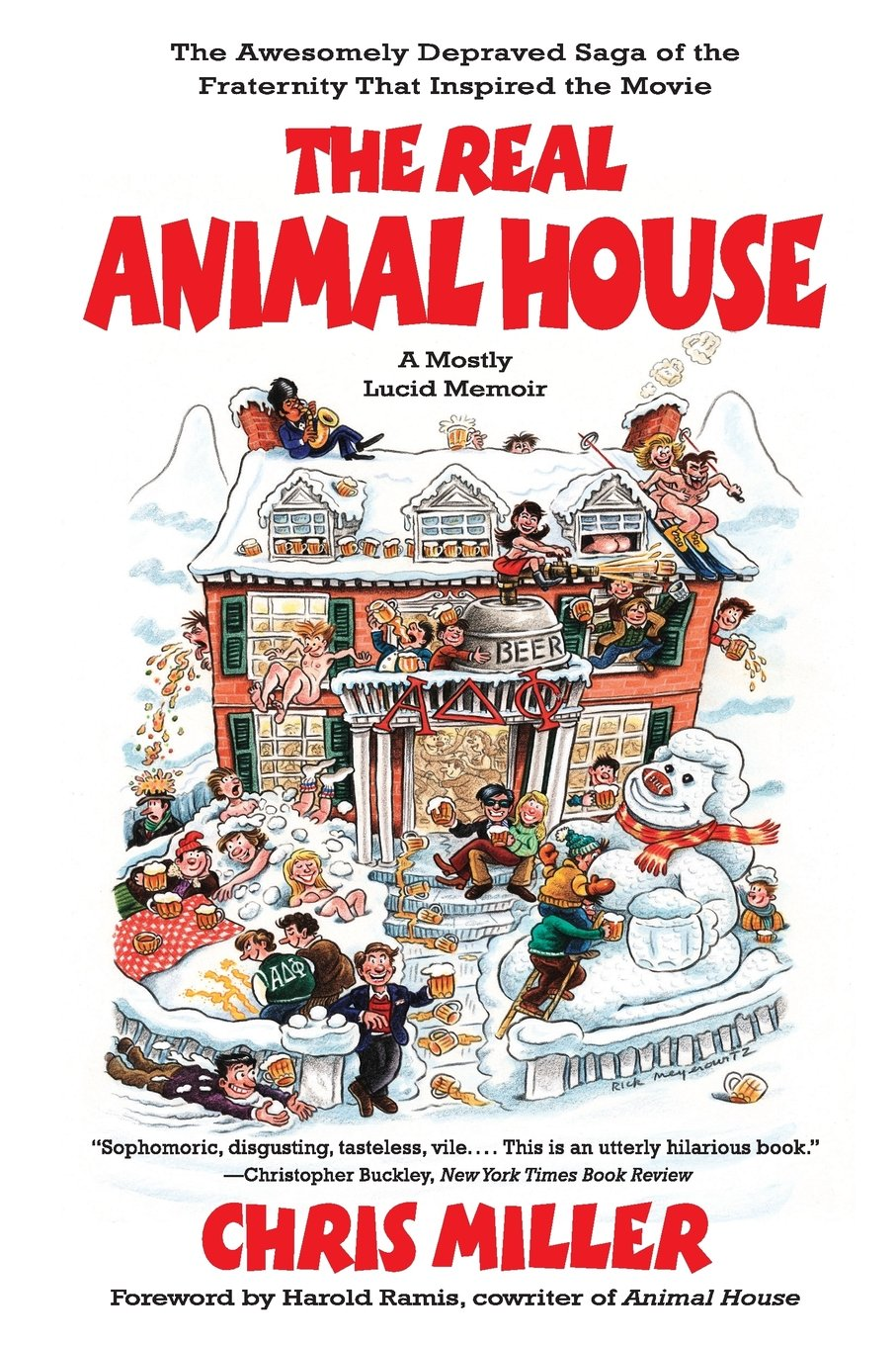amazon com the real animal house the awesomely depraved saga of