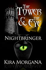 Nightbringer (The Tower and The Eye Book 5) Kindle Edition
