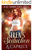 Siren's Seduction: A Hot Paranormal Pursuits Romance (ARC Book 1)