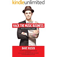 Hack the Music Business: Build Your Own Career (English Edition)
