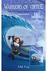 Warriors of Virtue Epic YA Fantasy Series Episode 2: Artist's Edition Kindle Edition