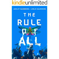 The Rule of All (The Rule of One Book 3) book cover