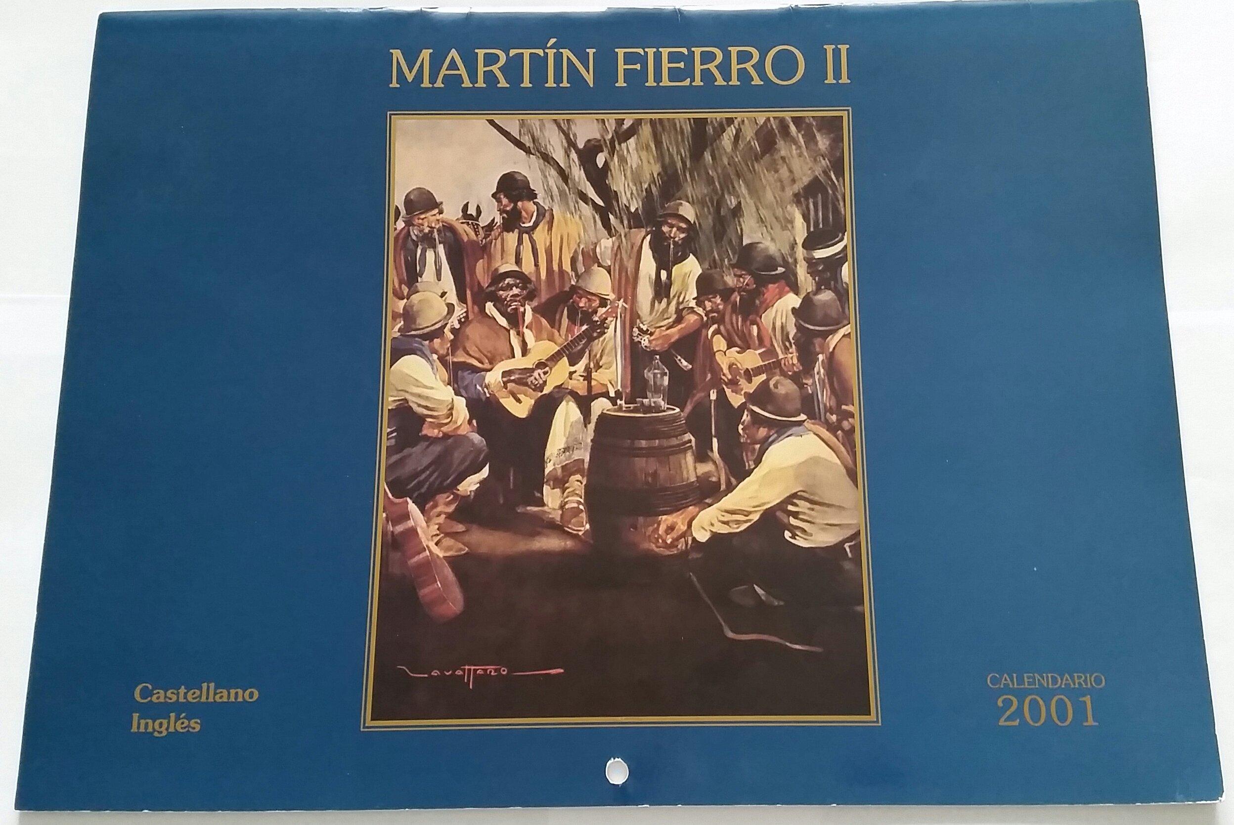 Calendario 2001.Martin Fierro Ii De Jose Hernandez Calendario 2001 Jose Hernandez