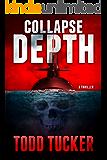 Collapse Depth (A Danny Jabo Novel Book 1)