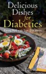 The Diabetes Comfort Food Diet Cookbook  Delicious Dishes