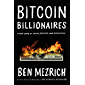 Bitcoin Billionaires: A True Story of Genius, Betrayal, and Redemption (English Edition)