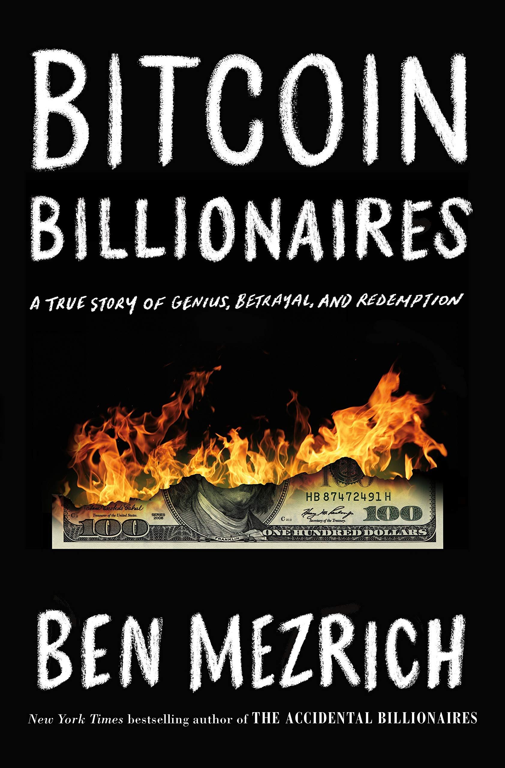Bitcoin Billionaires Genius Betrayal Redemption