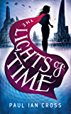 The Lights of Time (The Chronicles of Engella Rhys)