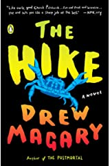 The Hike: A Novel Kindle Edition