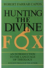 Hunting the Divine Fox: An Introduction to the Language of Theology Paperback