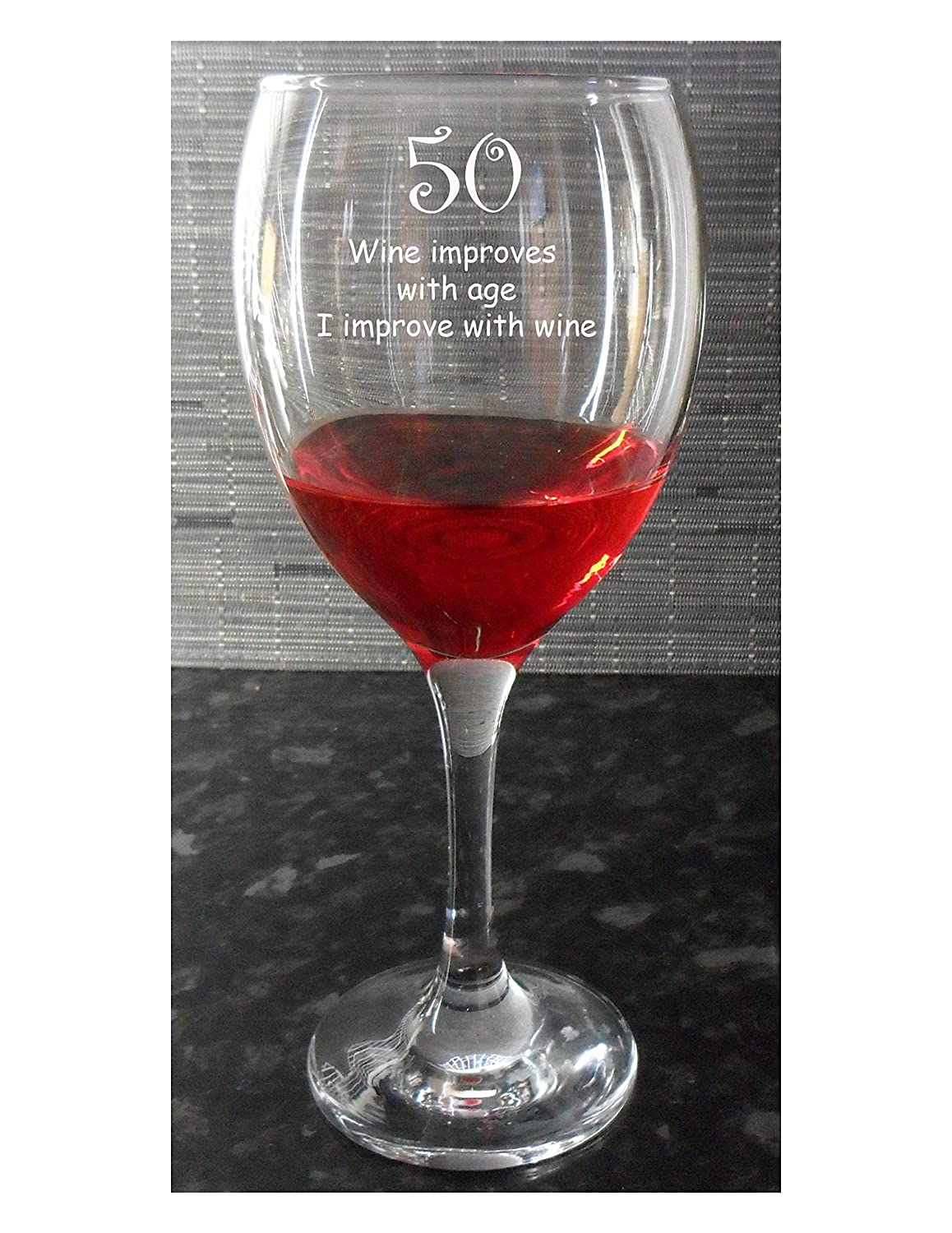 Funny 50th Birthday Present Wine Glass, Wine improves with age, I improve with wine JTS- Designs