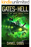 Gates of Hell (Echoes of War Book 4)