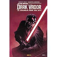 Dark Vador - Le Seigneur noir des Sith T1