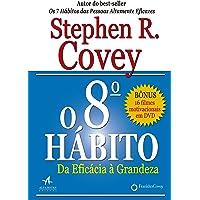 O 8º hábito da eficácia a grandeza: da Eficácia à Grandeza