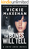 The Bones Will Tell (Skye Cree, Book 2)
