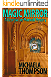 Magic Mirror (The Georgia Lee Maxwell Series, Book 1)