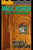 Magic Mirror (The Georgia Lee Maxwell Series, Book 1)