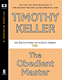 The Obedient Master (Encounters with Jesus Series)