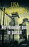 Ne réveille pas le passé (HarperCollins Noir)