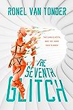 The Seventh Glitch