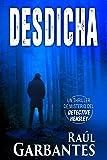 Desdicha: Un thriller de misterio del detective Hensley (El experimentado detective Hensley nº 1)