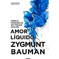 Amor líquido: Sobre la fragilidad de los vínculos humanos (Contextos)