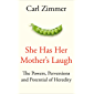 She Has Her Mother's Laugh: The Powers, Perversions, and Potential of Heredity (English Edition)