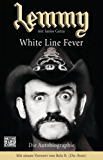 Lemmy - White Line Fever: Die Autobiographie