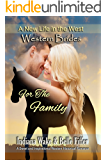 Western Brides: For the Family: A Sweet and Inspirational Western Historical Romance (A New Life in the West Book 5)