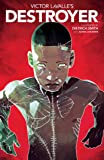 Victor LaValle's Destroyer (1)