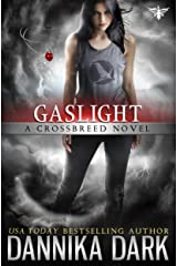 Gaslight (Crossbreed Series Book 4) Kindle Edition