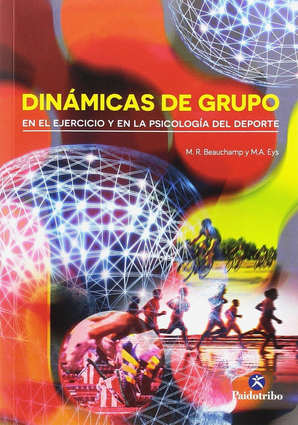 Dinámicas de grupo en el ejercicio y en la Psicología del deporte (Deportes)