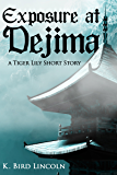 Exposure at Dejima: A Tiger Lily Short Story