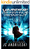 Vampire Detective Midnight: A Science Fiction Vampire Detective Novel