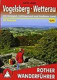 Vogelsberg - Wetterau: mit Kinzigtal, Schlitzerland und Gießener Land. 50 Touren. Mit GPS-Tracks (Rother Wanderführer)