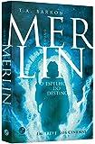 Merlin. O Espelho do Destino - Volume 4