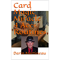 Card Magic Miracle 4 Aces Routines (English Edition)