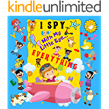 I Spy With My Little Eye Everything: A Fun Guessing Game Book For 2-6 Year Olds | Fun Activity Picture Book For Kids |  Perfect Gift For Boys and Girls