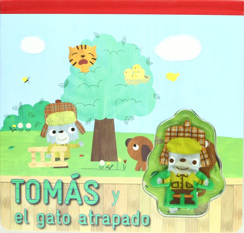 Tomás y el gato atrapado (Tomás series) (Spanish Edition) (Spanish) Hardcover – July 17, 2012