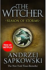 Season of Storms: A Novel of the Witcher – Now a major Netflix show Kindle Edition