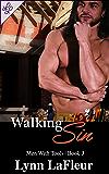 Walking Sin (Men With Tools Book 3)