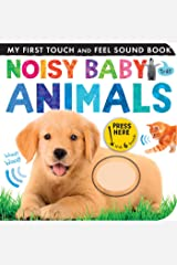 Noisy Baby Animals (My First) Board book