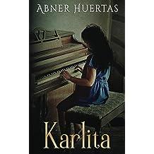 Karlita (Spanish Edition) Dec 1, 2015