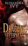 Les Dragons de l'éternité, Tome 1: Baine