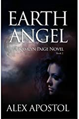 Earth Angel: A Kamlyn Paige Novel (Chronicles of a Supernatural Huntsman Book 2) Kindle Edition