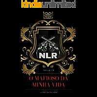 O Mafioso da Minha Vida (NLR - Máfia Nikolaiev Livro 1)