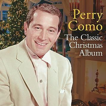 Perry Como Christmas.The Classic Christmas Album