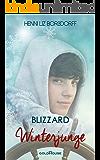 Winterjunge: Blizzard (German Edition)